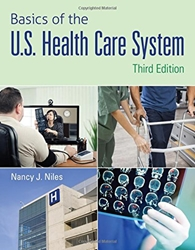 Basics of the U.S. Health Care System W/ advantage access