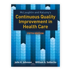 McLaughlin & Kaluznys Continuous Quality Improvement in Health Care