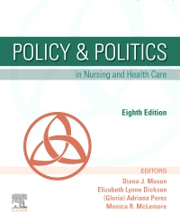 Policy & Politics in Nursing and Health Care, 8th Edition