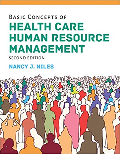 Basic Concepts of Health Care Human Resource Management, 2nd Edition