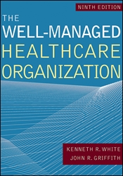 The Well-Managed Healthcare Organization, 9th Edition