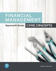Financial Management: Core Concepts Plus MyLab Finance with Pearson eText -- Access Card Package, 4/e