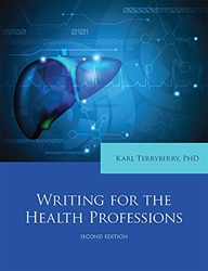 Writing for the Health Professions 2/E